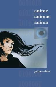Anime, Animus, Anima